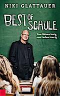Best of Schule; Zum Weinen lustig, zum Lachen ...