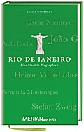 Rio de Janeiro. Eine Stadt in Biographien: MERIAN porträts