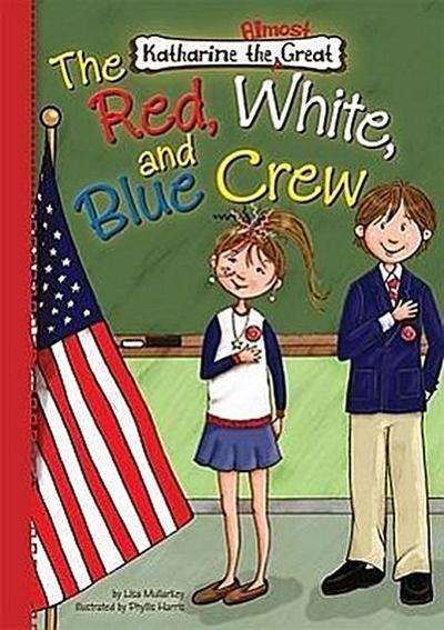The Red, White, and Blue Crew