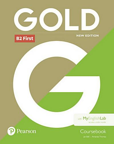 Gold B2 First - Coursebook and MyEnglishLab pack