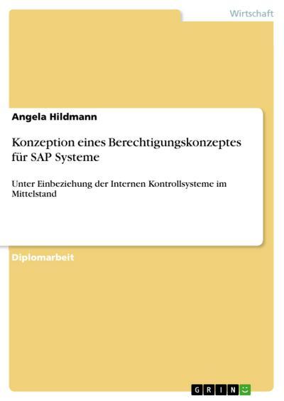 Konzeption eines Berechtigungskonzeptes für SAP Systeme
