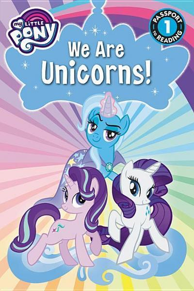 My Little Pony: We Are Unicorns!