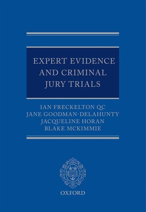 Expert Evidence and Criminal Jury Trials Qc Freckelton