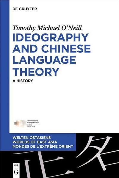 Ideography and Chinese Language Theory