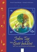 Jeden Tag von Gott behütet - Feste und Bräuche im Kirchenjahr   ; Ill. v. Holzhausen, Elisabeth; Deutsch; , durchg. farb. Ill. -