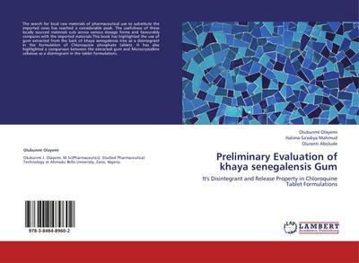 Preliminary Evaluation of khaya senegalensis Gum