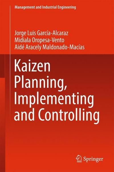 Kaizen Planning, Implementing and Controlling