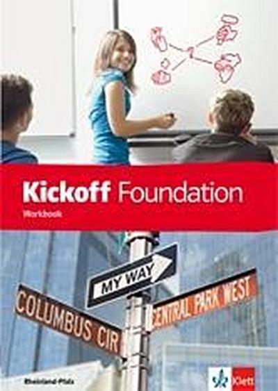 Kickoff 1. Foundation - Workbook. Ausgabe für Rheinand-Pfalz. Basislernbaustein Englisch