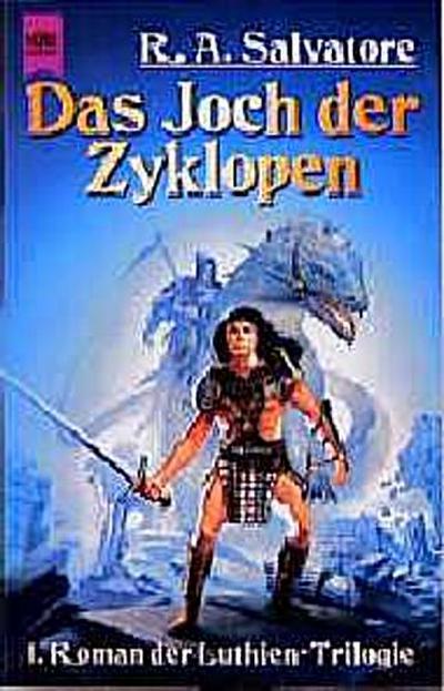 Luthien-Trilogie / Das Joch der Zyklopen: 1. Roman (Heyne Science Fiction und Fantasy (06))