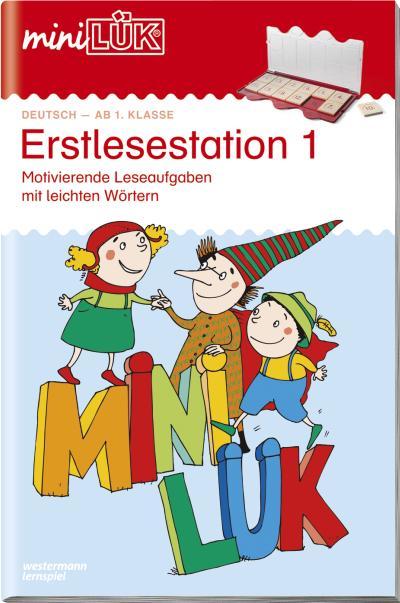 miniLÜK: Erstlesestation 1: Motivierende Leseaufgaben mit leichteren Wörtern ab Klasse 1