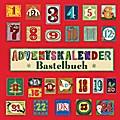 Adventskalender-Bastelbuch; Deutsch; durchgeh ...