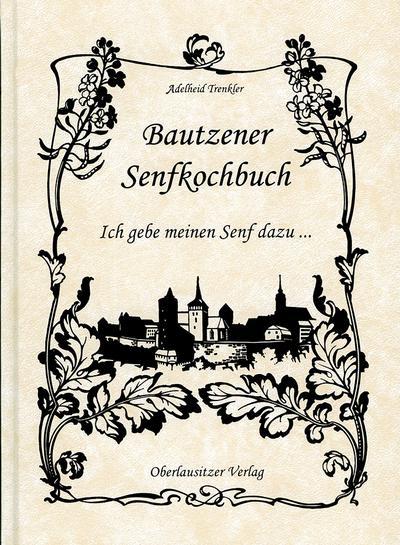 Bautzener Senfkochbuch