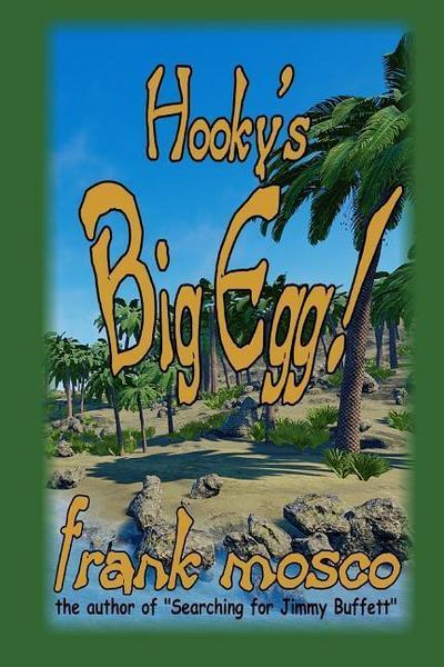 Hooky's Big Egg!