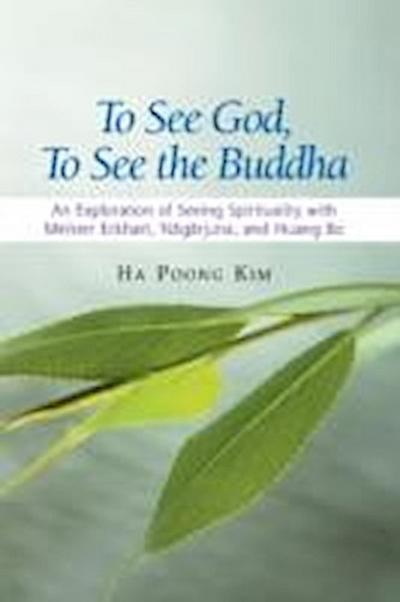 To See God, to See the Buddha