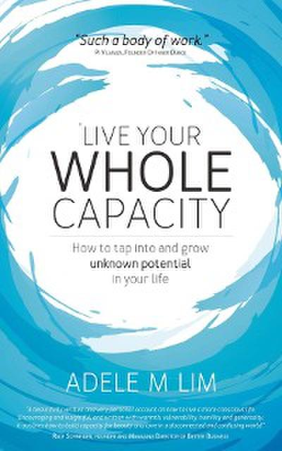 Live Your Whole Capacity