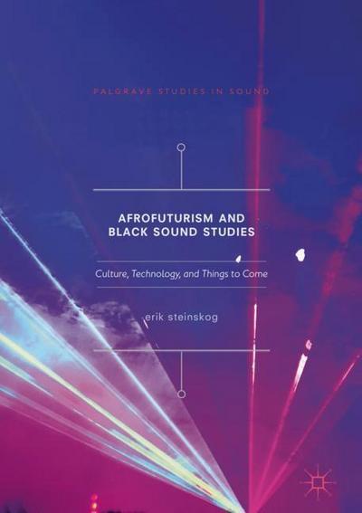 Afrofuturism and Black Sound Studies