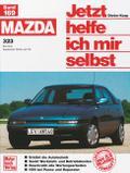 Mazda 323; Jetzt helfe ich mir selbst; Deutsc ...