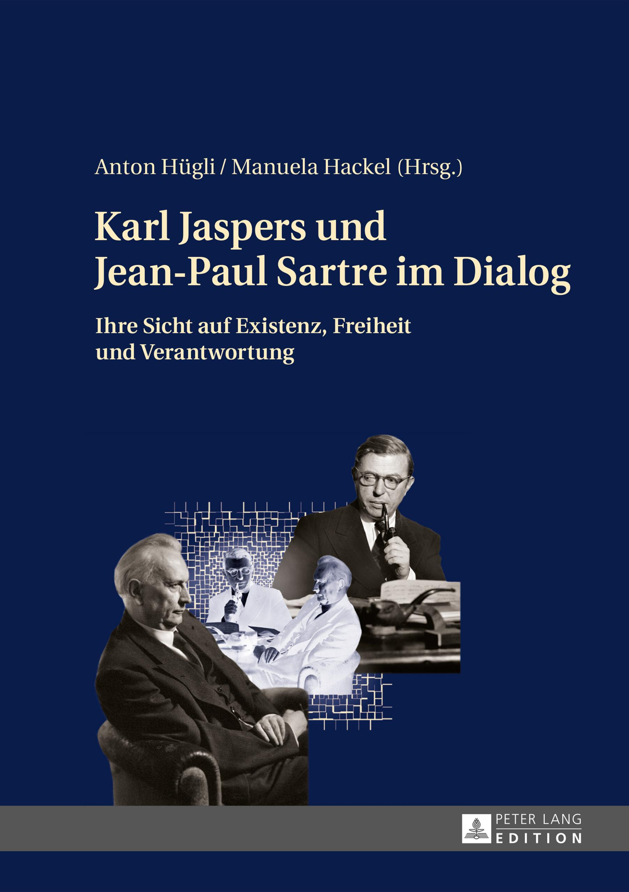 Karl Jaspers und Jean-Paul Sartre im Dialog | Anton Hügli |  9783631651391
