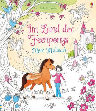 Im Land der Feenponys: Mein Malbuch