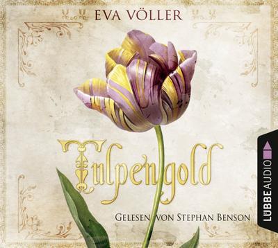 Tulpengold; Roman.; Deutsch; Spieldauer 458 Min, 111 Tracks