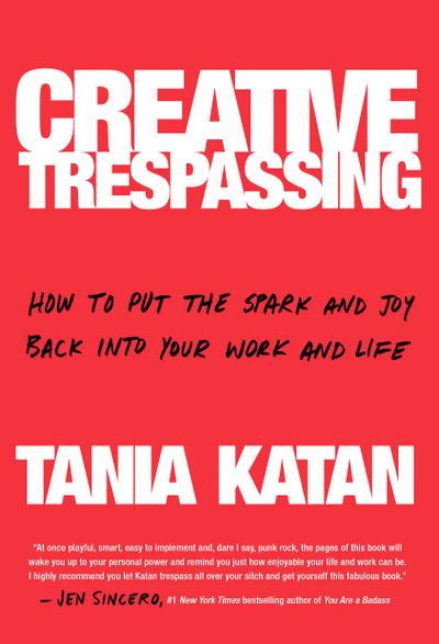 Creative Trespassing