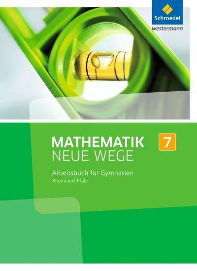Mathematik Neue Wege SI 7. Arbeitsbuch. Rheinland-Pfalz
