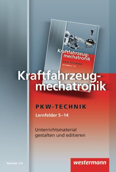 Kraftfahrzeugmechatronik - Pkw-Technik - Lernfelder 5-14. Bilder - CD-ROM