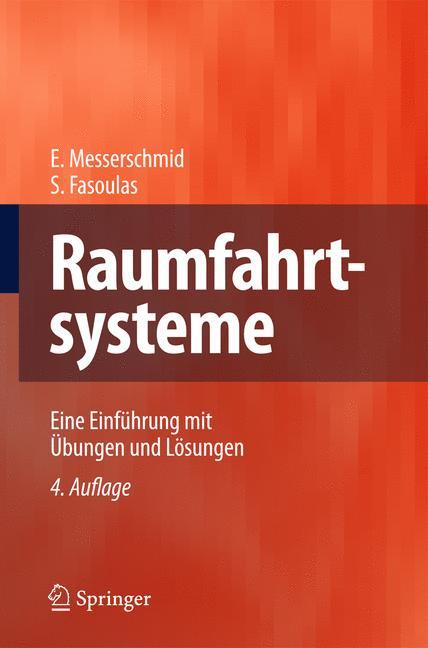 Raumfahrtsysteme Ernst Messerschmid