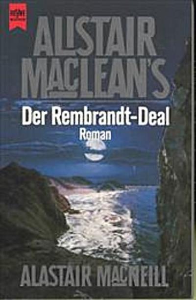 Alistair MacLean's der Rembrandt-Deal