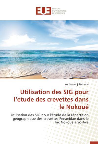 Utilisation des SIG pour l'étude des crevettes dans le Nokoué