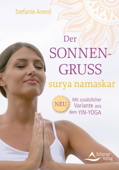 Der Sonnengruss - surya namaskar