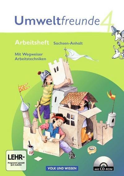 Umweltfreunde - Sachsen-Anhalt - Bisherige Ausgabe: 4. Schuljahr - Arbeitsheft mit CD-ROM und Einleger