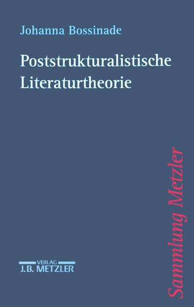 Poststrukturalistische Literaturtheorie