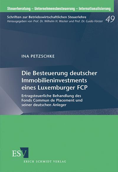 Die Besteuerung deutscher Immobilieninvestments eines Luxemburger FCP