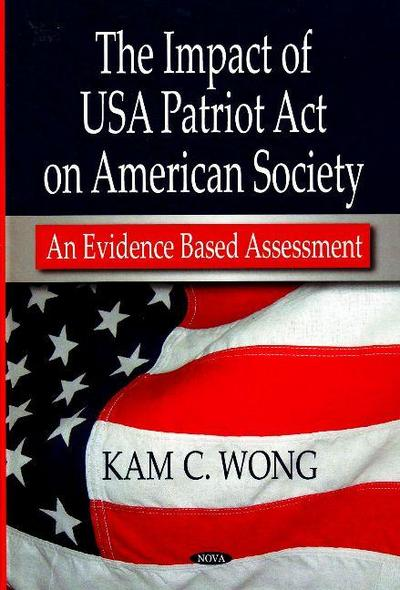 Impact of USA Patriot Act on American Society