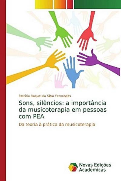 Sons, silêncios: a importância da musicoterapia em pessoas com PEA