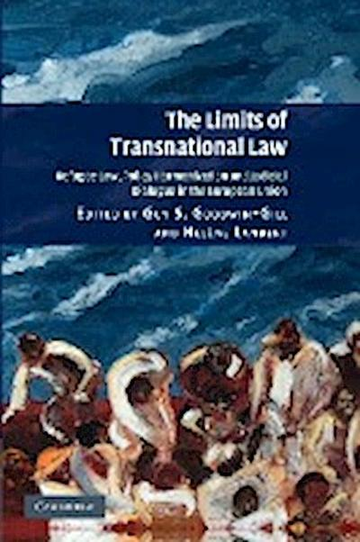 The Limits of Transnational Law: Refugee Law, Policy Harmonization and Judicial Dialogue in the European Union. Edited by Guy S. Goodwin-Gill and Hlne