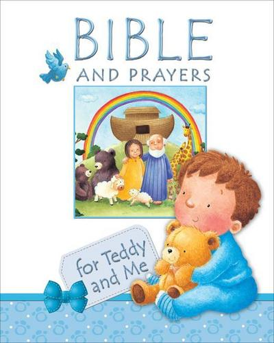 Bible and Prayers for Teddy and Me