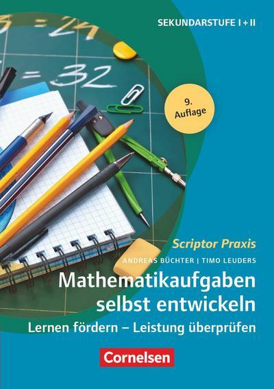 Scriptor Praxis: Mathematikaufgaben selbst entwickeln