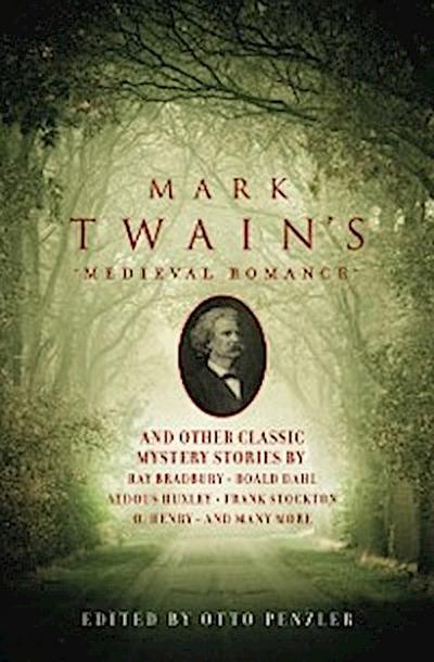 Mark Twain's Medieval Romance