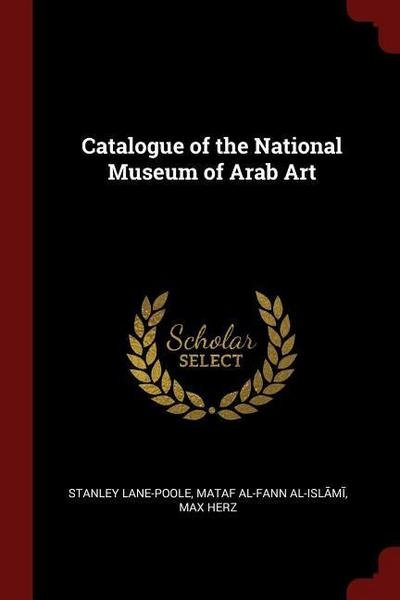 Catalogue of the National Museum of Arab Art