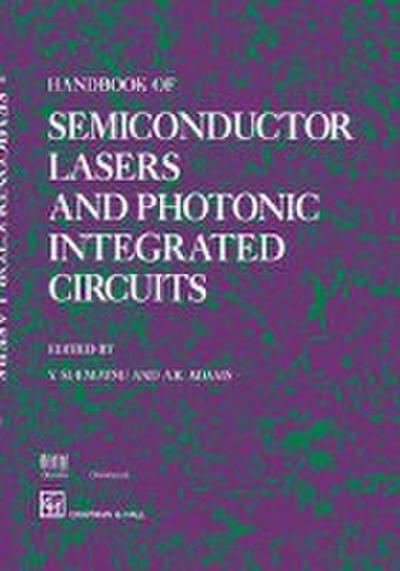 Handbook of Semiconductor Lasers and Photonic