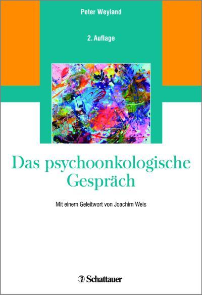 Das psychoonkologische Gespräch