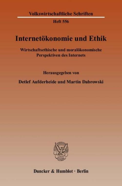 Internetökonomie und Ethik ~ Detlef Aufderheide ~  9783428130450