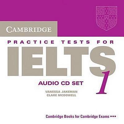 Cambridge Practice Tests for Ielts 1 Audio CDs (2)