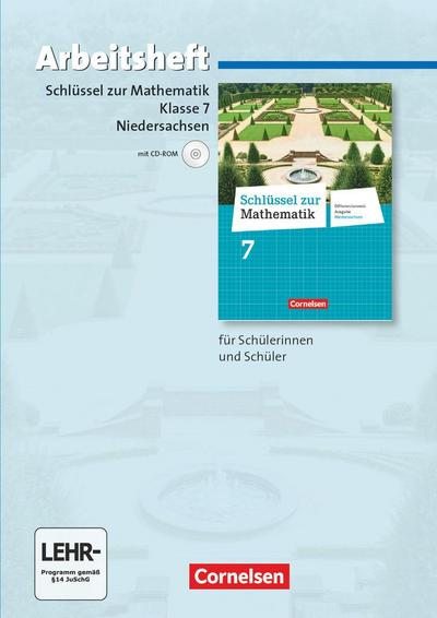 Schlüssel zur Mathematik 7. Schuljahr. Arbeitsheft mit eingelegten Lösungen und CD-ROM. Differenzierende Ausgabe Niedersachsen