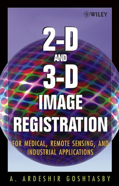 2-D and 3-D Image Registration