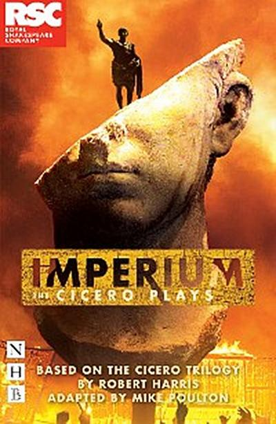 Imperium: The Cicero Plays (NHB Modern Plays)