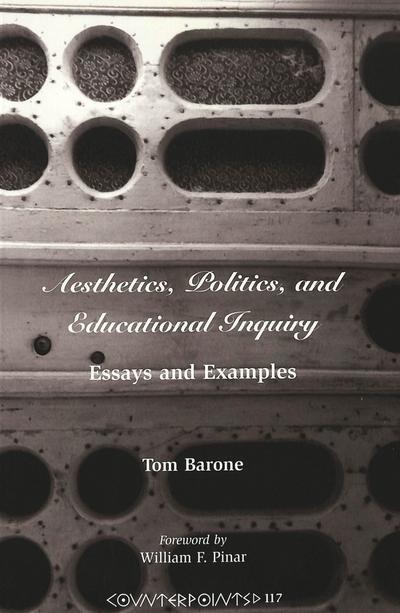 Aesthetics, Politics, and Educational Inquiry