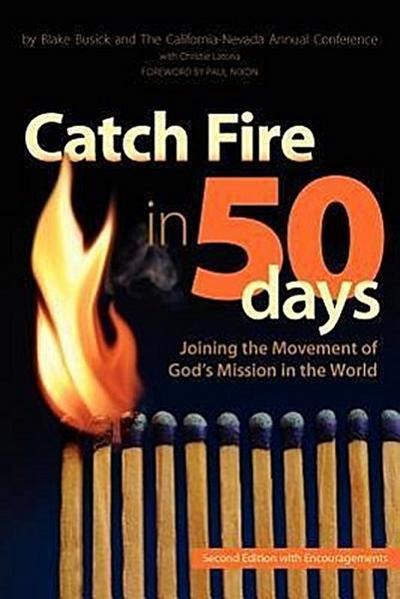 Catch Fire in 50 Days